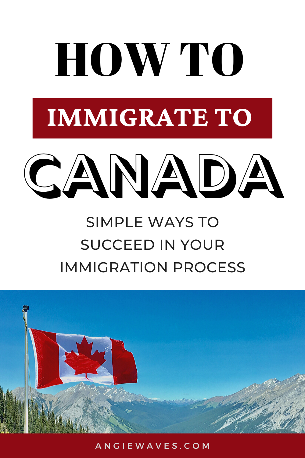 How To Immigrate To Canada Angiewaves Lifestyle Career Moving To Canada Immigration Canada Canada