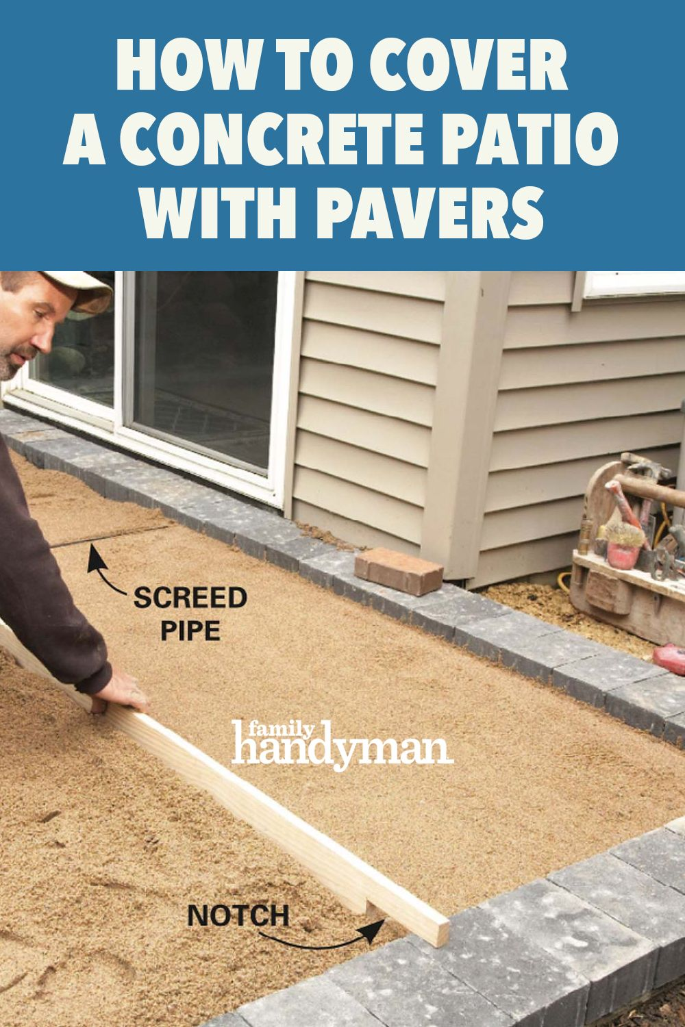 How To Cover A Concrete Patio With Pavers In 2020 Concrete Patio Paver Patio Concrete Paver Patio
