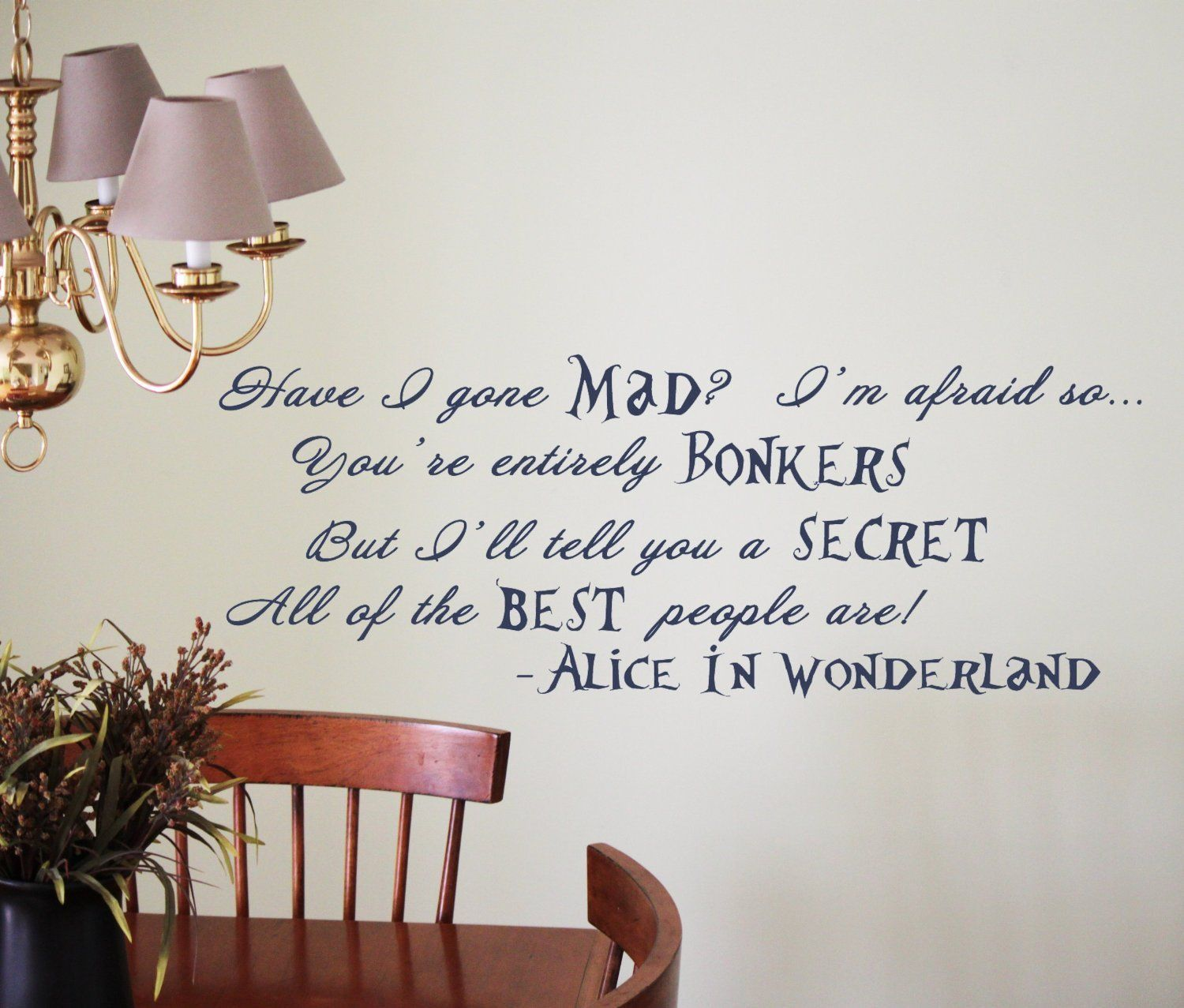 Amazon Com Best People Are Bonkers Alice In Wonderland Quote Vinyl Wall Decal Wall Decor Sticker Alice And Wonderland Quotes Wonderland Quotes Wonderland [ 1277 x 1500 Pixel ]