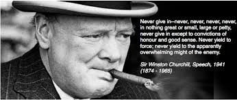 Image Result For Sir Winston Churchill Quote Never Give Up With