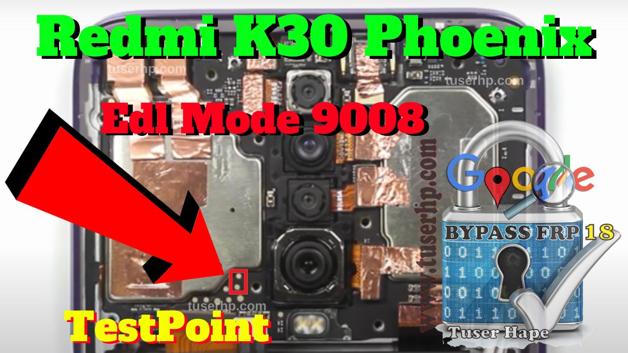 Redmi K30 Edl Testpoint