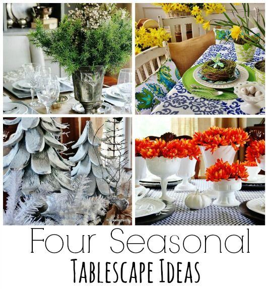 Perfect Four Seasonal Tablescape Ideas