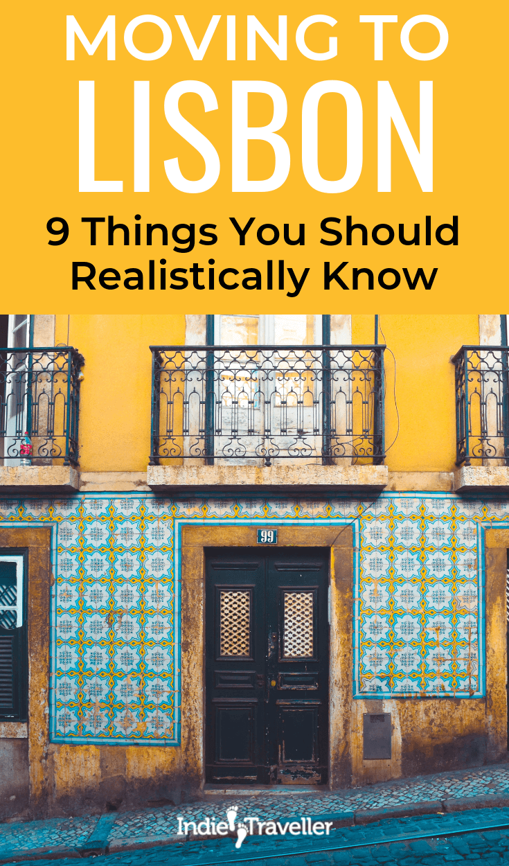 Moving to Lisbon: 9 Things You Should Realisticall