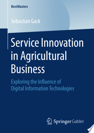 Service Innovation In Agricultural Busines Pdf Free Economic Book Science Information Technology Dissertation