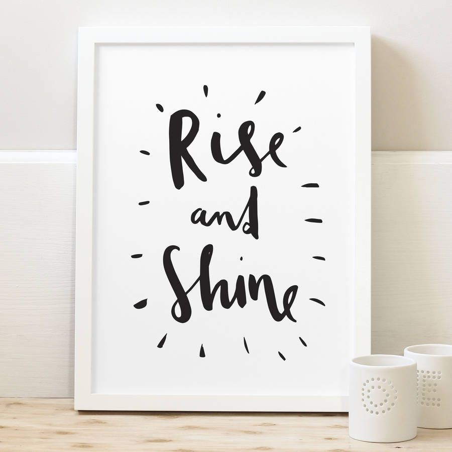 Bedroom Art Printables: Rise And Shine Typography Print
