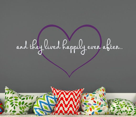 Wall Decals Quotes  And They Lived Happily Even от BestDecals