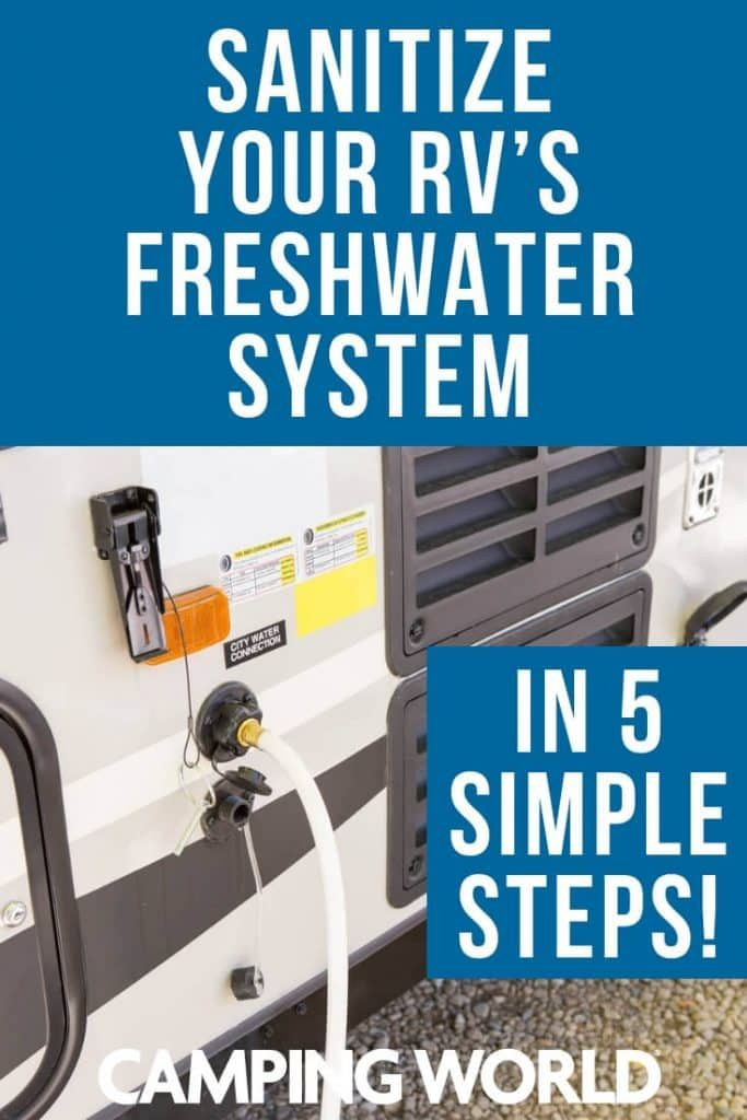 Sanitize Your RV's Freshwater System In 5 Simple Steps #rvliving