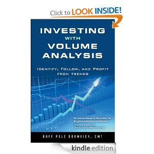 Investing With Volume Analysis Identify Follow And Profit From Trends 27 49 Investing Analysis Free Kindle Books