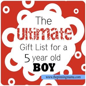 The Ultimate List Of Gift Ideas For A 5 Year Old BOY Great