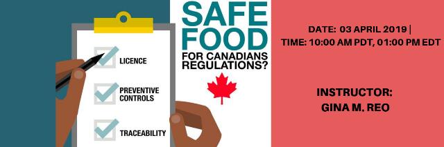 New Safe Foods For Canadians Regulation Regulators Safe Food Food Safety
