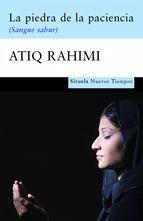 """""""La piedra de la paciencia"""", la novela galardonada en el 2008 con el prestigioso Premio Goncourt, es un grito contra la sinrazón de las guerras, el fanatismo y la opresión a las mujeres en cualquier parte del mundo. A precio Tagus Today."""