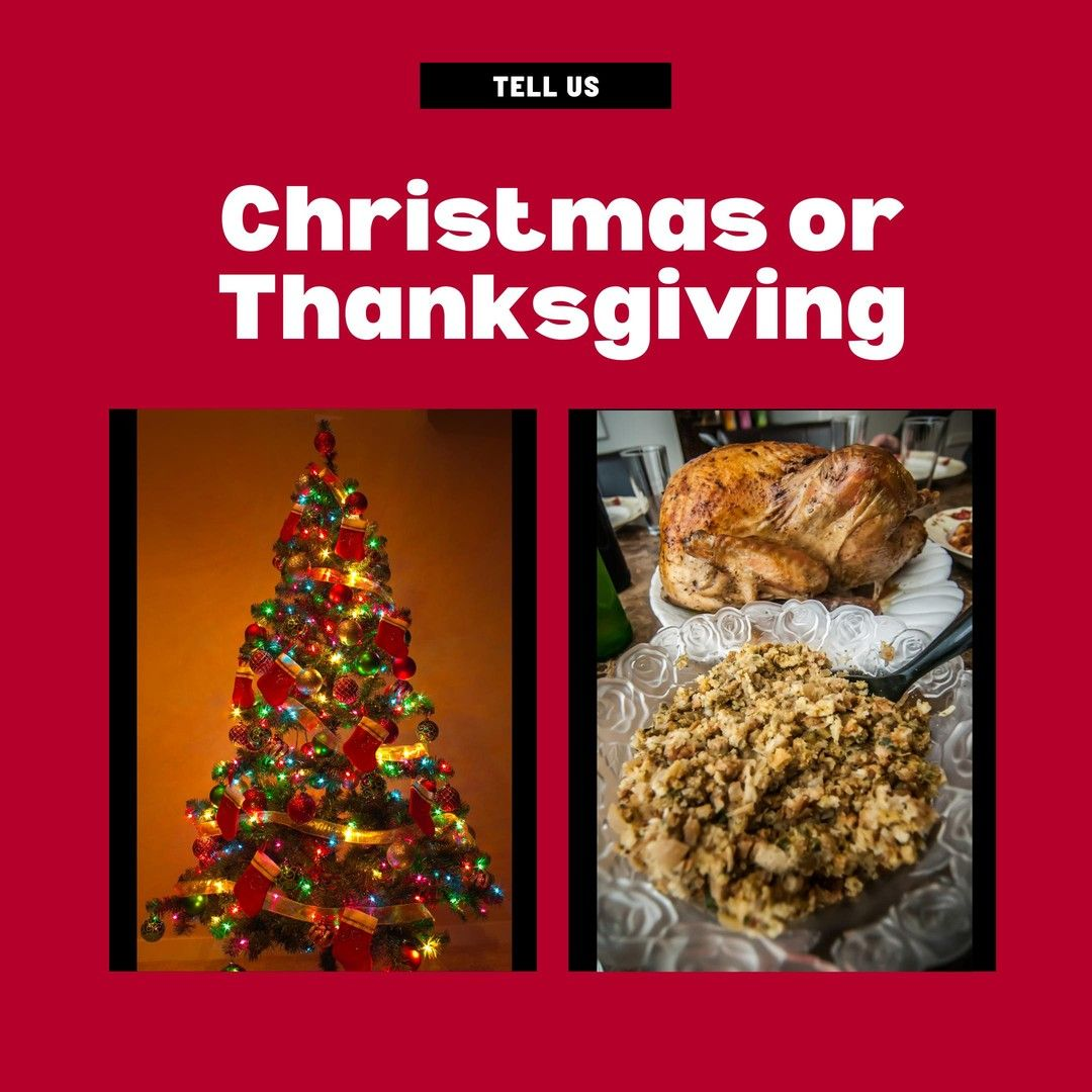 Which do you prefer Christmas or Thanksgiving? #questionoftheday
