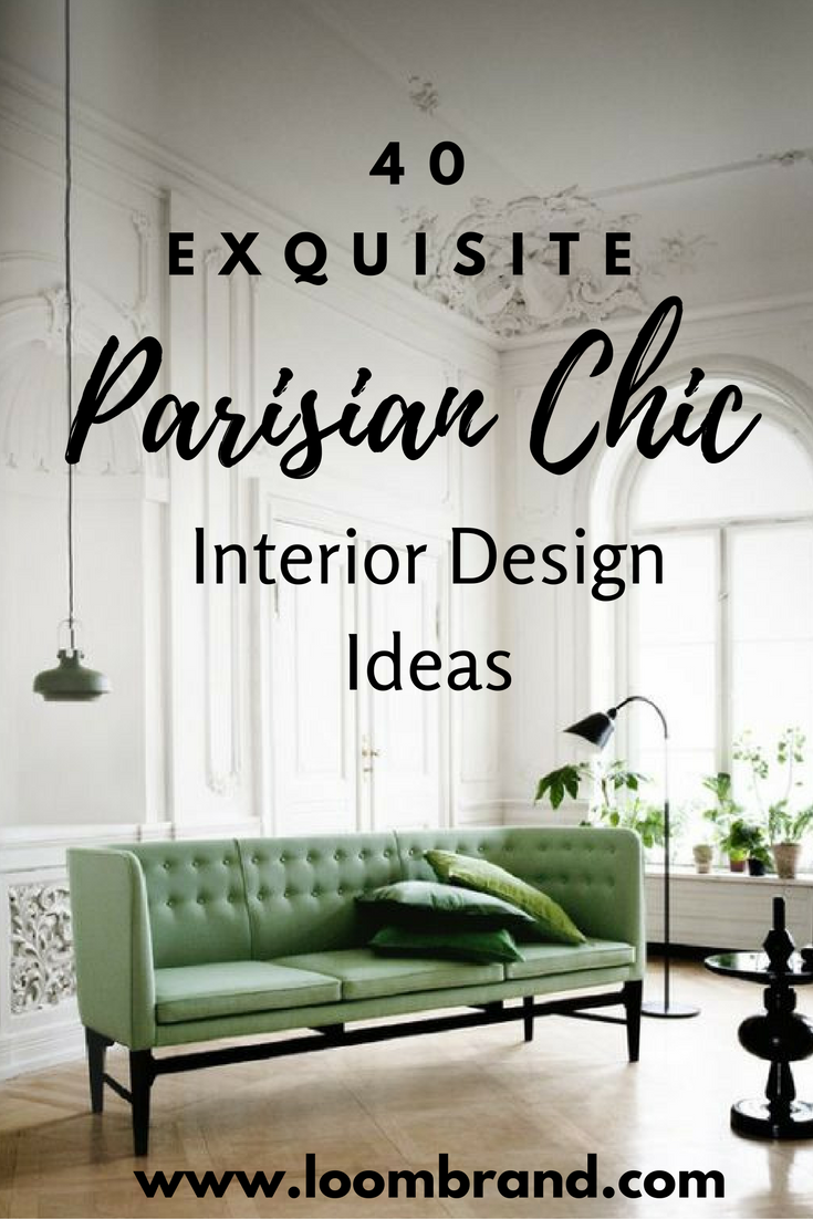 The Kerchum Residence Is A Perfect Mix Of Modern: 40 Exquisite Parisian Chic Interior Design Ideas