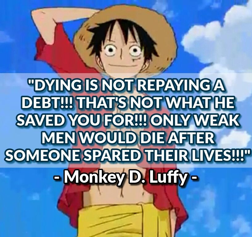 Luffy Quote One Piece Love One piece quotes, One piece