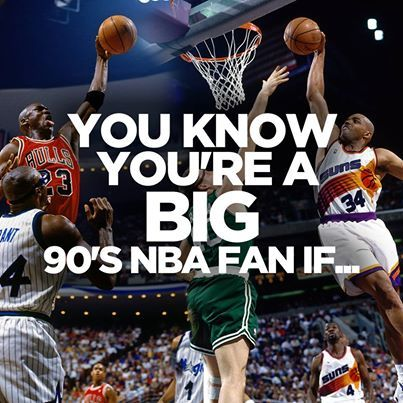 Did you watch NBA on NBC on Saturday mornings? Think 90s players could beat today's players any day? This article might apply to you... http://www.nba.com/magic/news/you-know-youre-big-90s-nba-fan-if