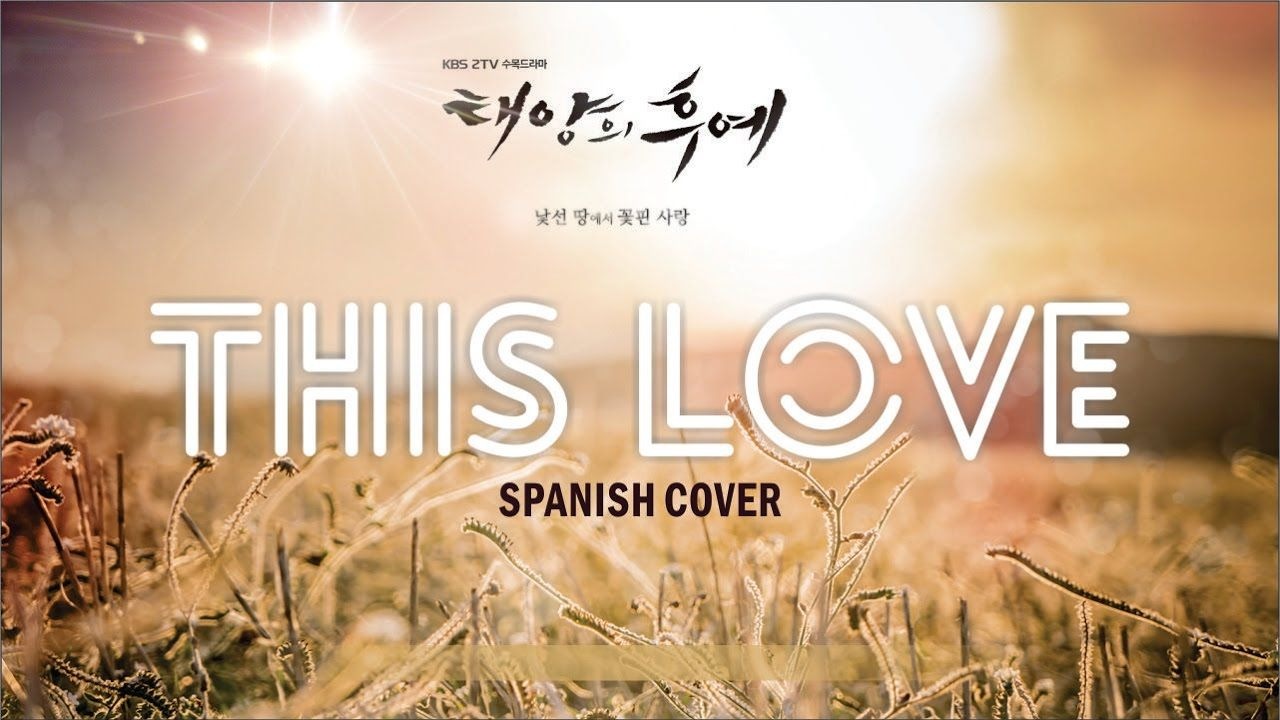 DOTS OST ~THIS LOVE~ Spanish Cover by L2L