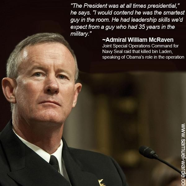 Admiral William McRaven speaking about President Obama. It is nice to hear a positive remark for a change.