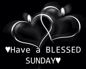 * Have a blessed Sunday ♡