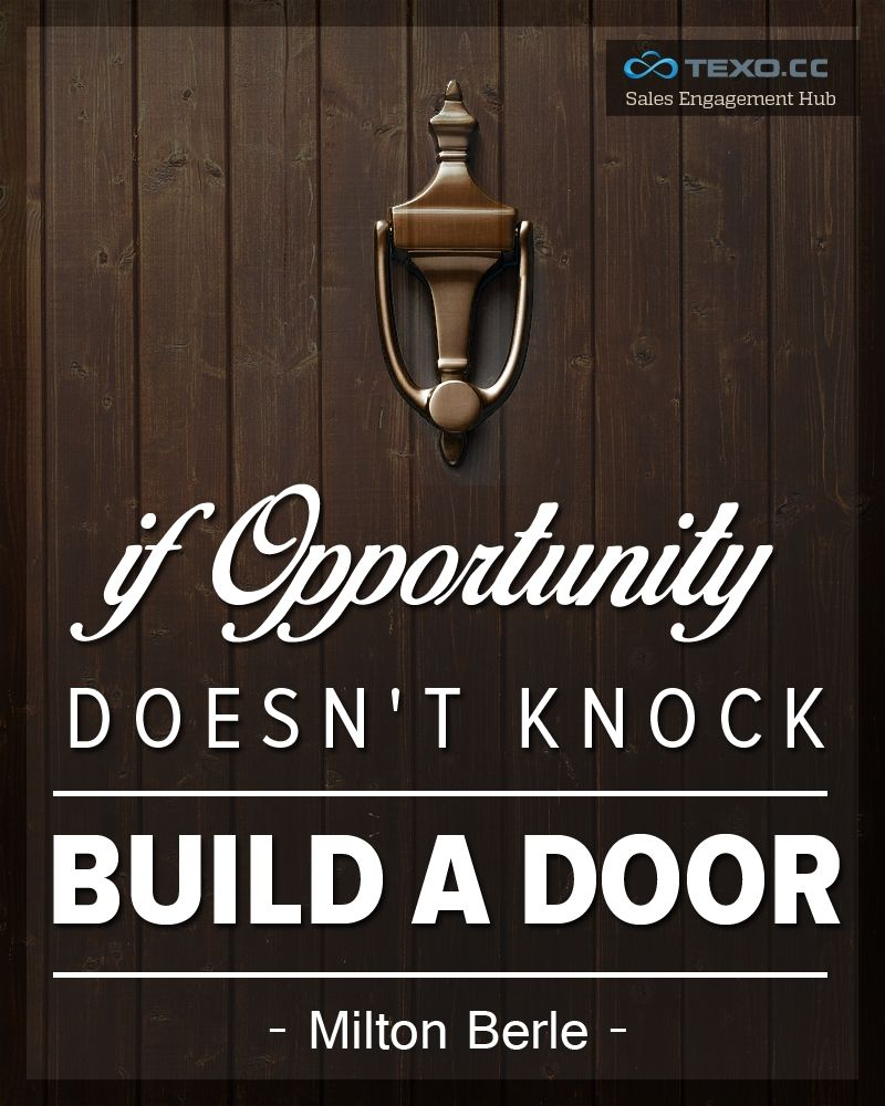 Motivational Sales Quotes That Will Get Your Sales Troop Rake In The Dough Sales Motivation Quotes Building A Door Sales Quotes