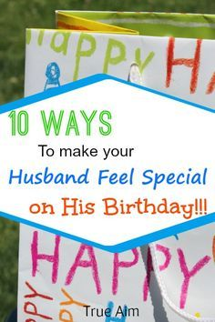 Making Birthdays Special For The Man That Has Everything Can Be Hard To Do Doing Birthday Gift Husbandman