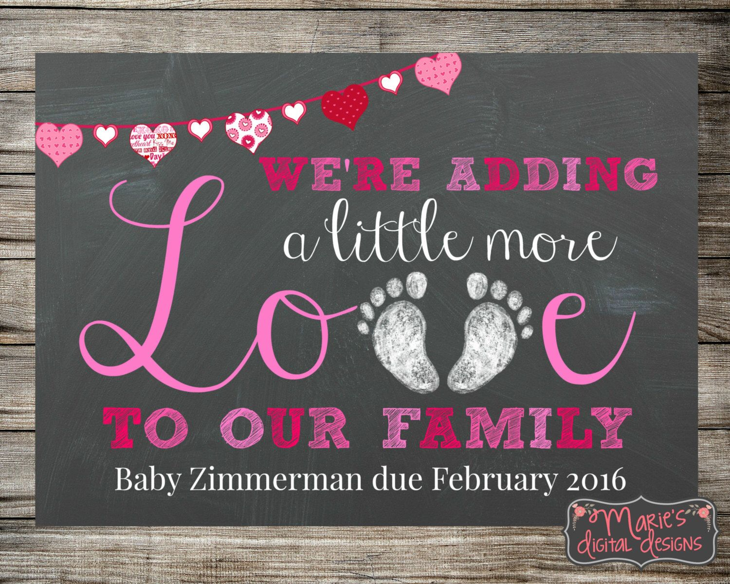 Printable Pregnancy Announcement   Adding Little More Love To Our Family   Valentineu0027s  Day / Photo