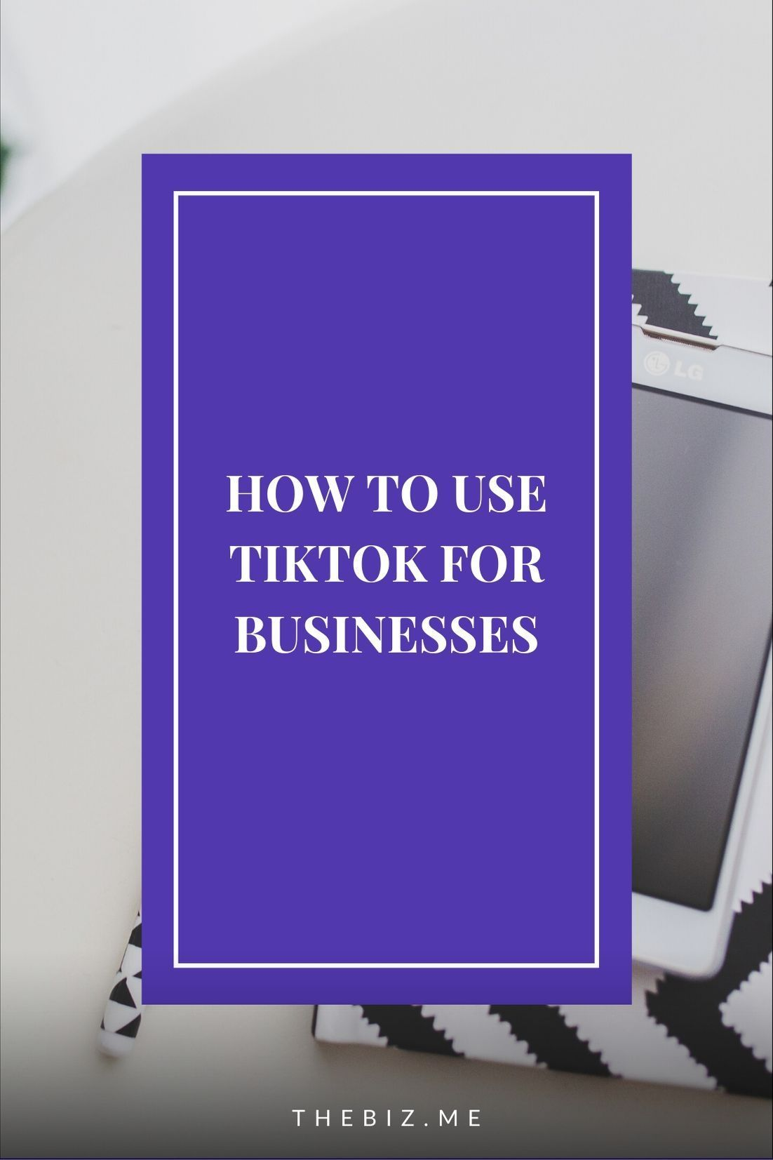 How To Use Tiktok For Business Everything You Need To Know Thebiz In 2020 Snapchat Marketing Social Media Planner Facebook Strategy
