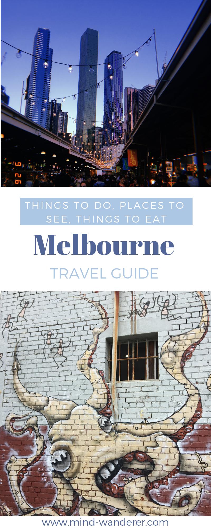Melbourne Travel Guide Things To Do See Eat Reisen Australien Stadt