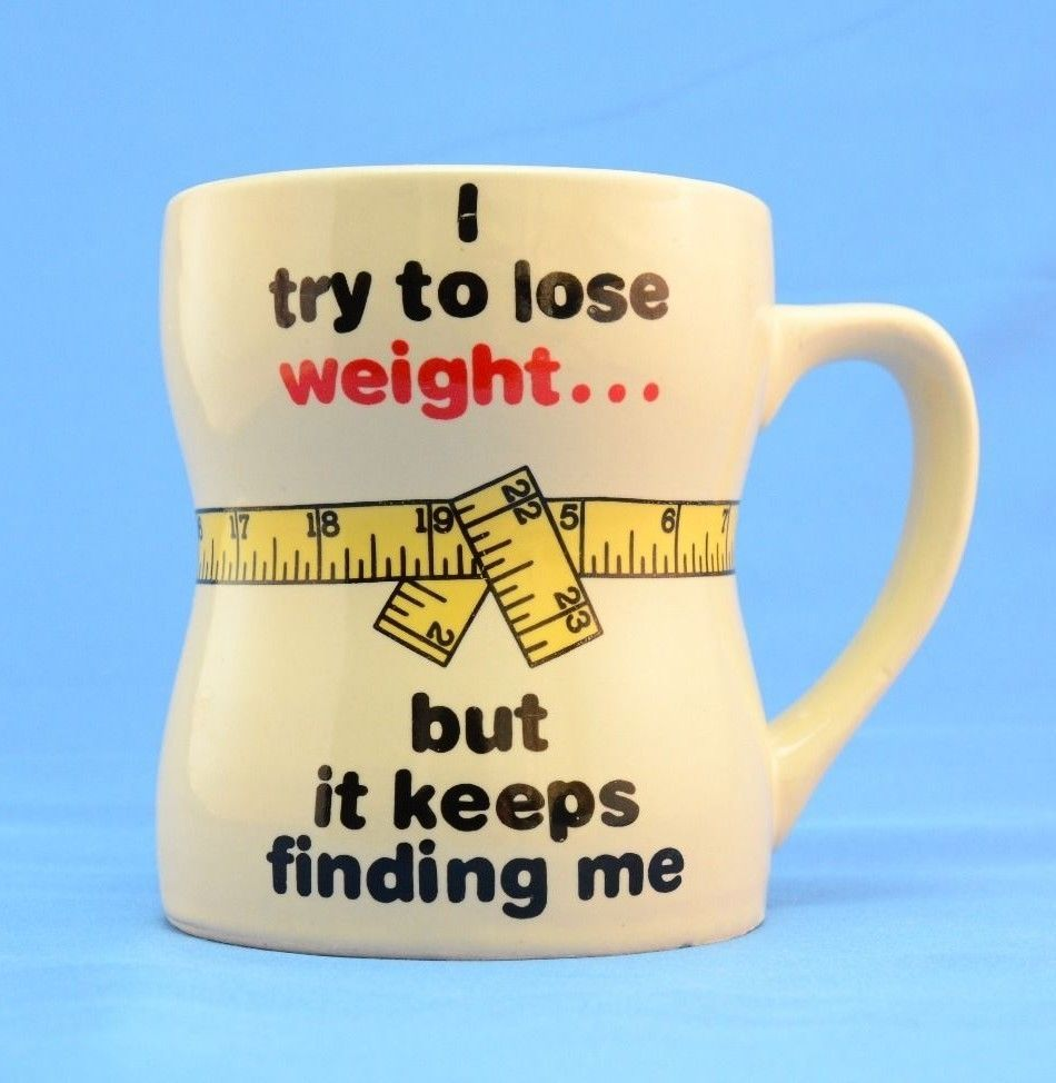 I Try To Lose Weight But It Keeps Finding Me Mug Coffee Cup T Joke Gag Gift