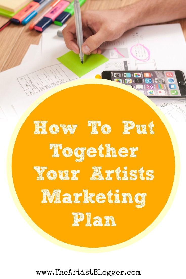 How To Put Together Your Artists Marketing Plan