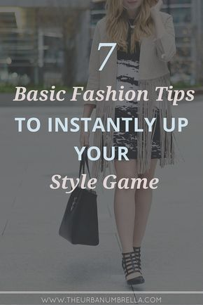 7 Basic Style Tips You Need to Know || Instantly improve your style with these 7 basic and super-chic fashion tips and tricks!