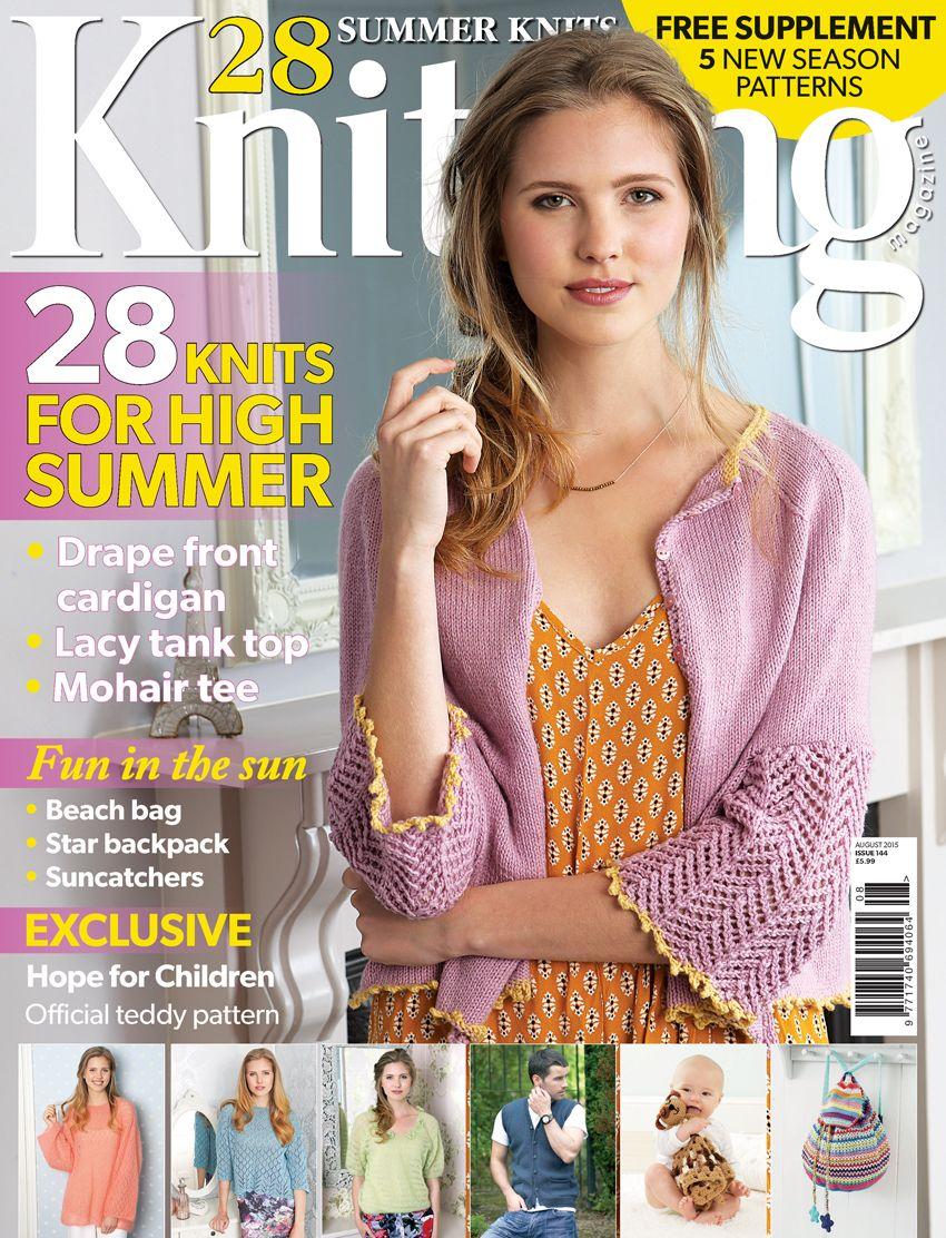 Knitting magazine issue 144, August 2015. 28 Knits for High Summer. Plus 'Hot Summer Knits' supplement.