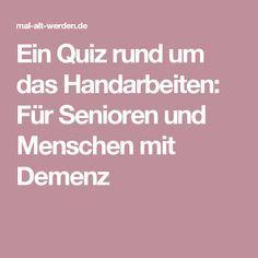Ein Quiz rund um das Handarbeiten: Für Senioren und Menschen mit Demenz