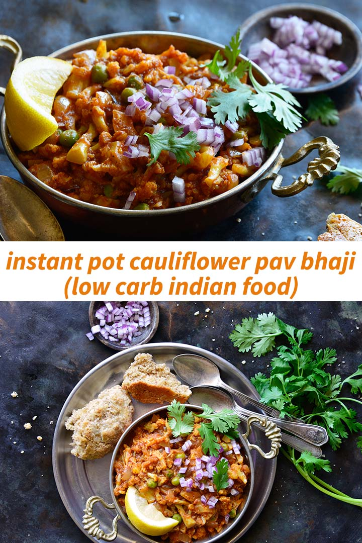Instant Pot Cauliflower Pav Bhaji (Low Carb Indian Food