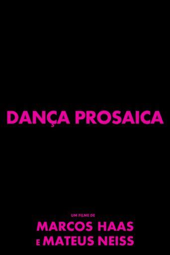 Dança Prosaica (2014) | http://www.getgrandmovies.top/movies/1583-dança-prosaica…