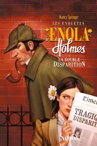 Enola Holmes Adaptation By Nancy Springer Of The Adventures Of The Holmes Brothers Sister Enola Holmes Holmes Brothers Sherlock