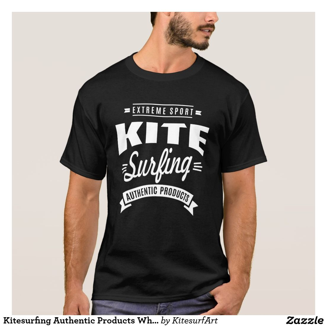 Design t shirt zazzle - Kitesurfing Authentic Products White Design Art T Shirt