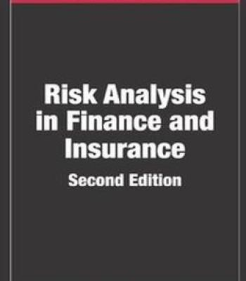 Risk Analysis In Finance And Insurance Second Edition Pdf