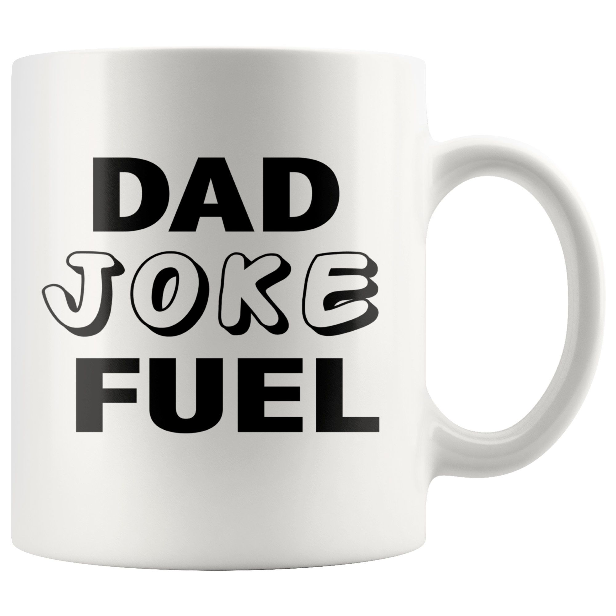 Dad Joke Fuel White Mug Funny Father's Day Gift, Funny