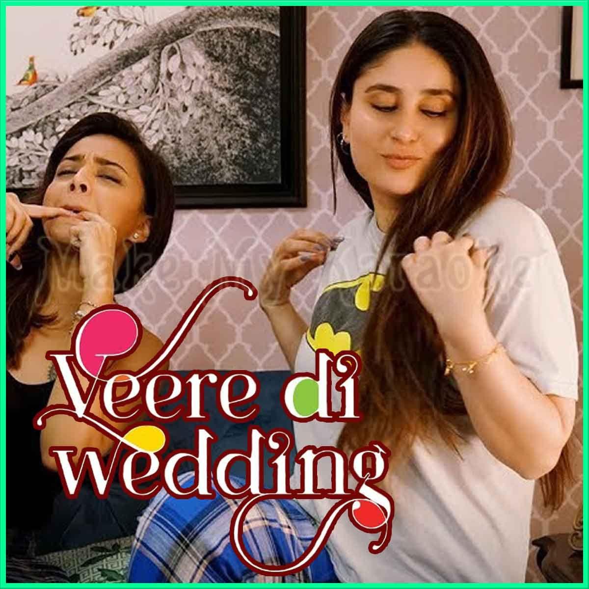 Laaj Sharam Veerey Di Wedding (MP3 And VideoKaraoke