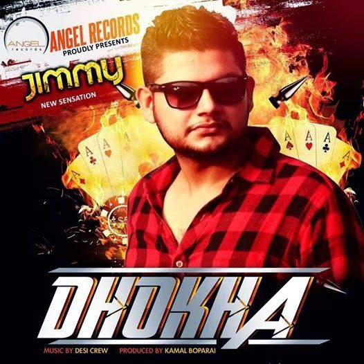 Dhokha Lyrics Jimmy Hd Official Video Song Lyrics Song Lyrics Songs