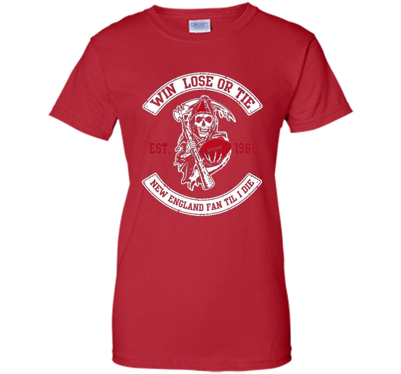 Win Lose Or Tie New England Fan Til I Die Football T-Shirt