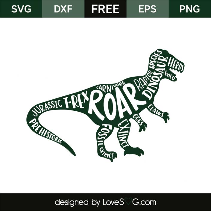 Dinosaur And Words Lovesvg Com Cricut Svg Files For Cricut Svg