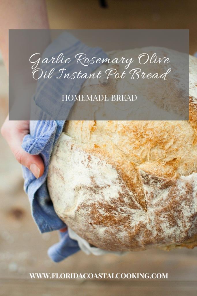 Easy Garlic Rosemary Olive Oil Instant Pot Homemade Bread ...