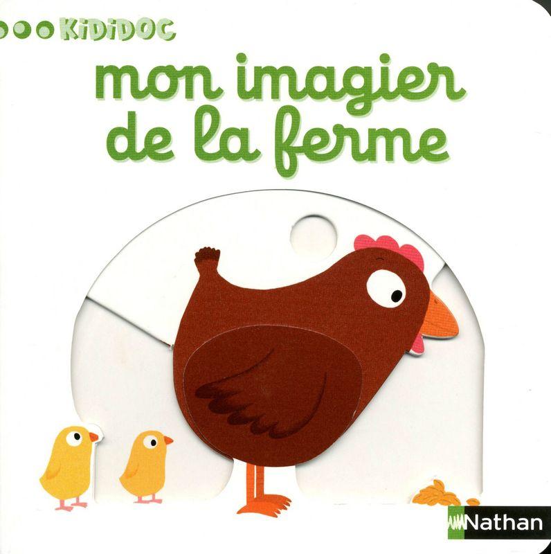 Mon Imagier De La Ferme Kididoc Editions Nathan Telecharger Livre Pdf Telechargement Imagier