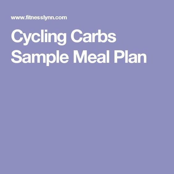 Cycling Carbs Sample Meal Plan weight loss Pinterest Meals