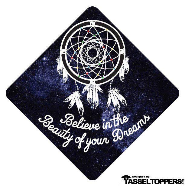 Believe In The Beauty of Your Dreams Grad Cap Tassel Topper Grad - unt blackboard
