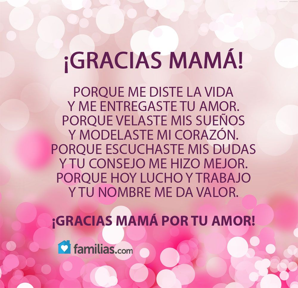 Gracias por todo Mamá | Yo amo a la vida | Pinterest | Gracias por ...
