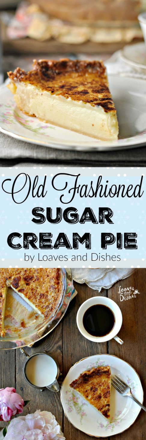 Old Fashioned Sugar Cream Pie is your grannies pie with all the delicious creamy taste you ...