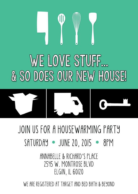 We Love StuffAnd So Does Our New House Housewarming Invitation – Funny Housewarming Party Invitations