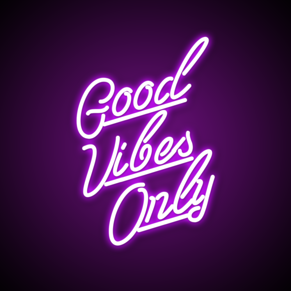 Good Vibes Quote Neon Lights Neonize It In 2020 Purple Aesthetic Dark Purple Aesthetic Good Vibes Quotes